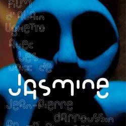 «Jasmine» (2013) d'Alain Ughetto