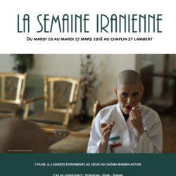 «La semaine iranienne» (mardi 20 – mardi 27 mars), Cinéma Chaplin-Saint-Lambert, 75015 Paris