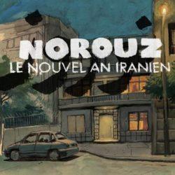 «Norouz, le Nouvel An iranien» par Bastien Dubois